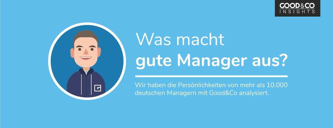 Good&Co entschlüsselt das Manager-Gen